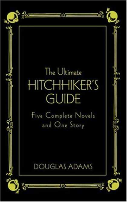 Bestselling Sci-Fi/ Fantasy (2008) - The Ultimate Hitchhiker's Guide: Five Complete Novels and One Story (Deluxe Edit