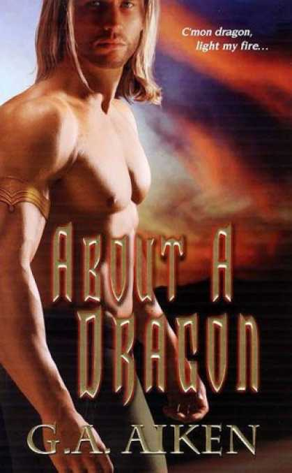 Bestselling Sci-Fi/ Fantasy (2008) - About A Dragon (Dragon Kin, Book 2) by G.A. Aiken