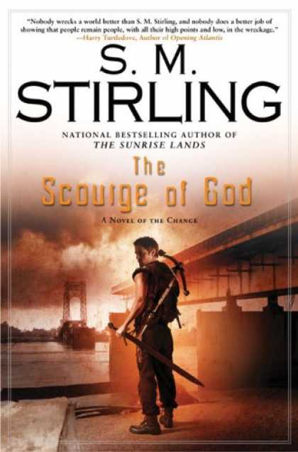 Bestselling Sci-Fi/ Fantasy (2008) - The Scourge of God: A Novel of the Change (Change Series) by S.M. Stirling