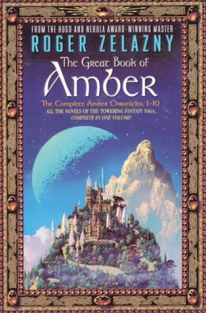 Bestselling Sci-Fi/ Fantasy (2008) - The Great Book of Amber: The Complete Amber Chronicles, 1-10 (Chronicles of Ambe