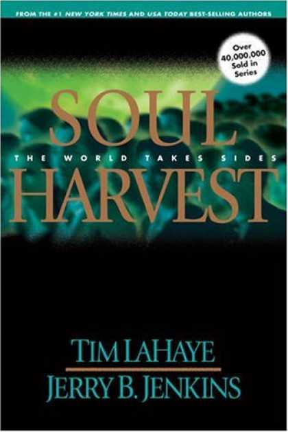 Bestselling Sci-Fi/ Fantasy (2008) - Soul Harvest: The World Takes Sides (Left Behind No. 4) by Jerry B. Jenkins