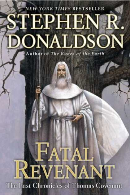 Bestselling Sci-Fi/ Fantasy (2008) - Fatal Revenant: The Last Chronicles of Thomas Covenant by Stephen R. Donaldson