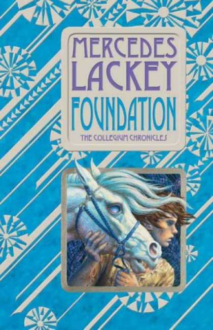 Bestselling Sci-Fi/ Fantasy (2008) - Foundation (Valdemar: Collegium Chronicles, Book 1) by Mercedes Lackey