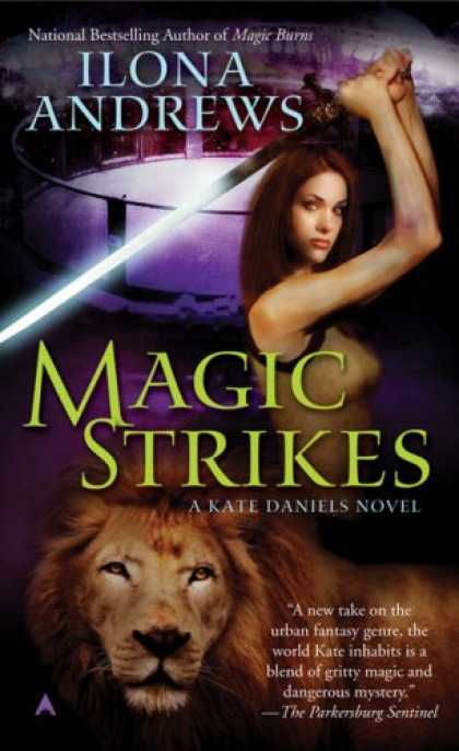 Bestselling Sci-Fi/ Fantasy (2008) - Magic Strikes (Kate Daniels, Book 3) by Ilona Andrews
