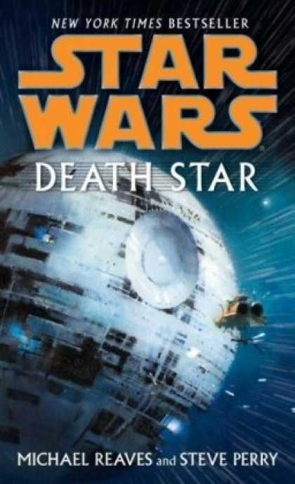 Bestselling Sci-Fi/ Fantasy (2008) - Death Star (Star Wars) by Michael Reaves