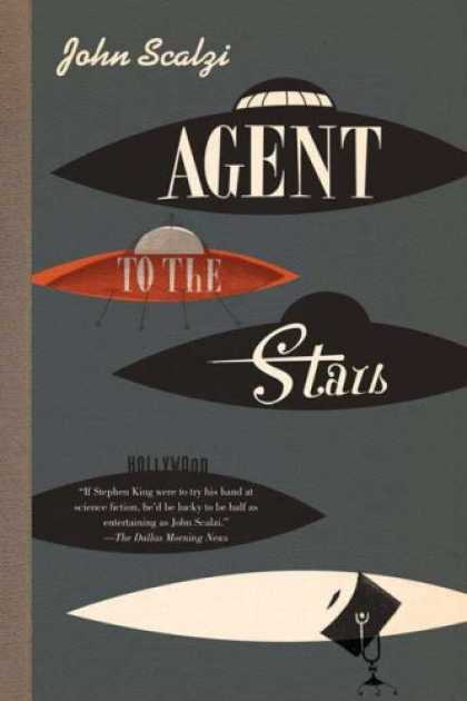 Bestselling Sci-Fi/ Fantasy (2008) - Agent to the Stars by John Scalzi