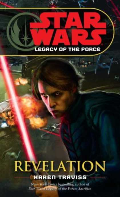 Bestselling Sci-Fi/ Fantasy (2008) - Revelation (Star Wars: Legacy of the Force, Book 8) by Karen Traviss