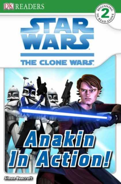 Bestselling Sci-Fi/ Fantasy (2008) - Star Wars: The Clone Wars: Anakin in Action! (DK READERS) by Simon Beecroft