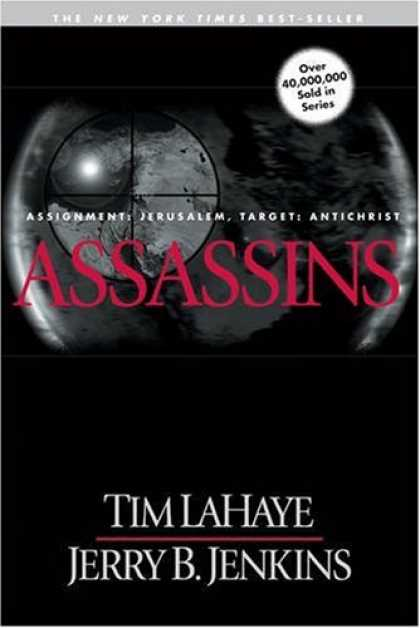 Bestselling Sci-Fi/ Fantasy (2008) - Assassins: Assignment: Jerusalem, Target: Antichrist (Left Behind No. 6) by Tim