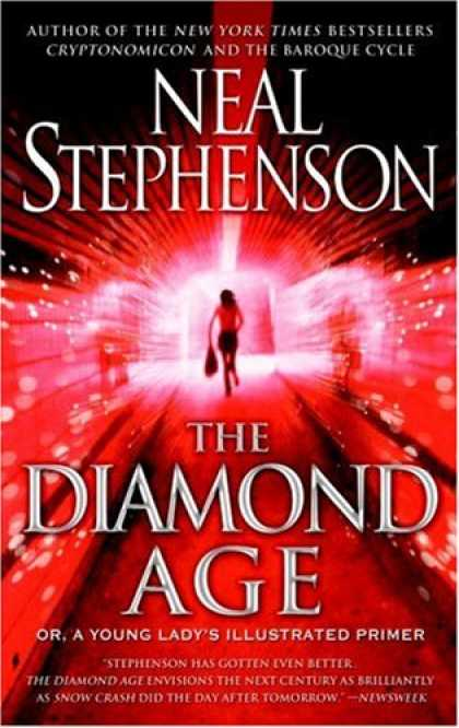 Bestselling Sci-Fi/ Fantasy (2008) - The Diamond Age: Or, a Young Lady's Illustrated Primer (Bantam Spectra Book) by