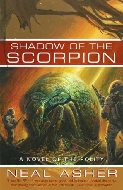 Bestselling Sci-Fi/ Fantasy (2008) - Shadow of the Scorpion: A Novel of the Polity by Neal Asher