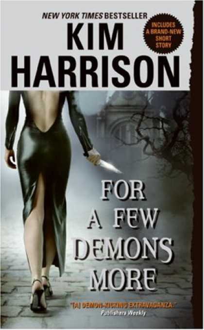 Bestselling Sci-Fi/ Fantasy (2008) - For a Few Demons More (The Hollows, Book 5) by Kim Harrison