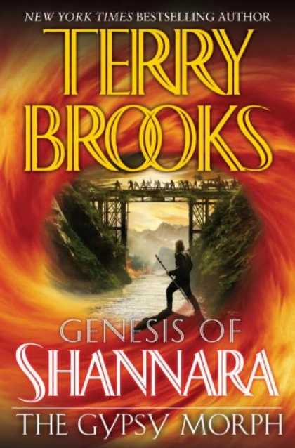 Bestselling Sci-Fi/ Fantasy (2008) - The Gypsy Morph (The Genesis of Shannara, Book 3) by Terry Brooks