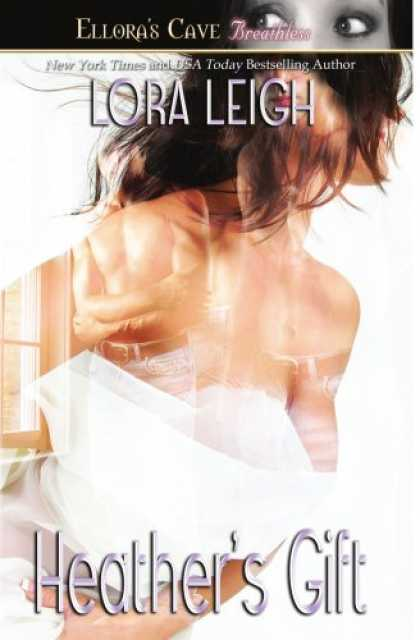Bestselling Sci-Fi/ Fantasy (2008) - Heather's Gift (Men of August, Book 3) by Lora Leigh