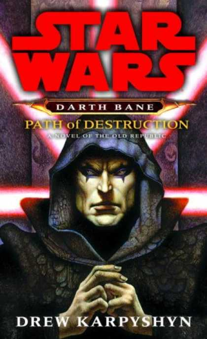 Bestselling Sci-Fi/ Fantasy (2008) - Path of Destruction (Star Wars: Darth Bane, Book 1) by Drew Karpyshyn