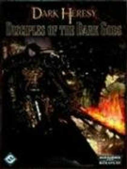 Bestselling Sci-Fi/ Fantasy (2008) - Dark Heresy: Disciples of the Dark Gods by Alan Bligh