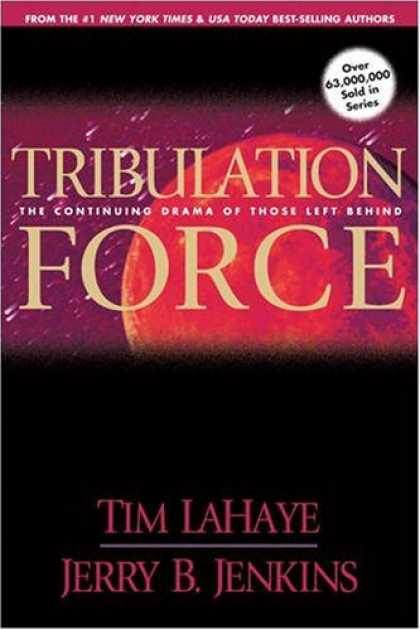 Bestselling Sci-Fi/ Fantasy (2008) - Tribulation Force: The Continuing Drama of Those Left Behind (Left Behind No. 2)