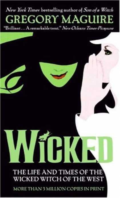 Bestselling Sci-Fi/ Fantasy (2008) - Wicked: The Life and Times of the Wicked Witch of the West (Harper Fiction) by G