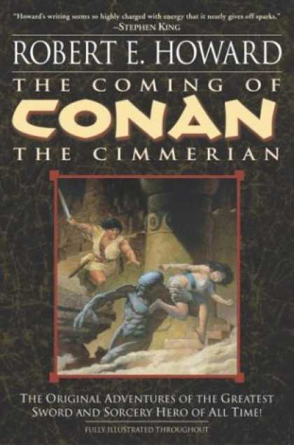Bestselling Sci-Fi/ Fantasy (2008) - The Coming of Conan the Cimmerian: The Original Adventures of the Greatest Sword