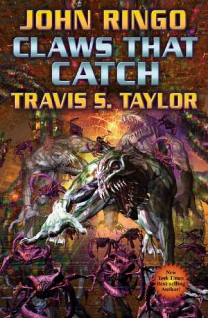 Bestselling Sci-Fi/ Fantasy (2008) - Claws that Catch (Looking Glass, Book 4) by John Ringo