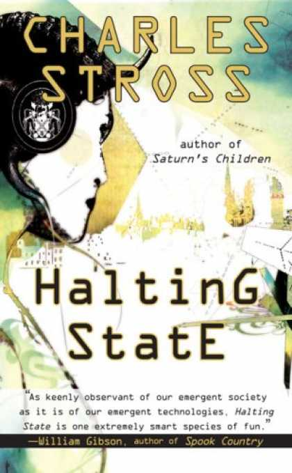 Bestselling Sci-Fi/ Fantasy (2008) - Halting State (Ace Science Fiction) by Charles Stross