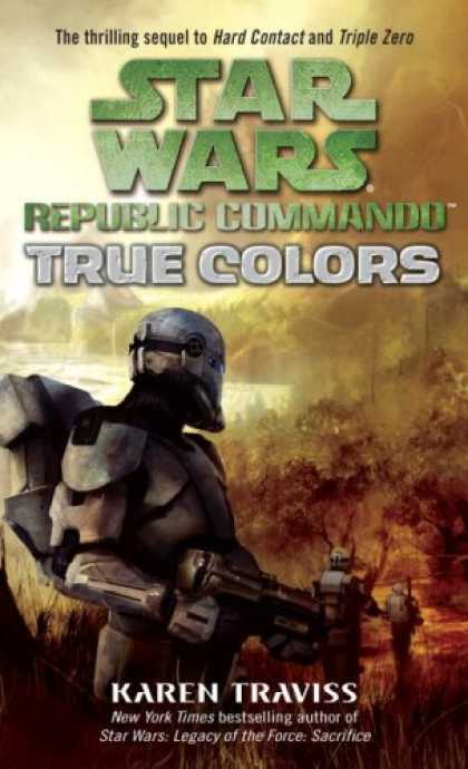Bestselling Sci-Fi/ Fantasy (2008) - True Colors (Star Wars: Republic Commando, Book 3) by Karen Traviss