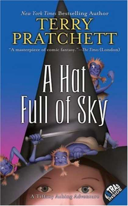 Bestselling Sci-Fi/ Fantasy (2008) - A Hat Full of Sky: The Continuing Adventures of Tiffany Aching and the Wee Free