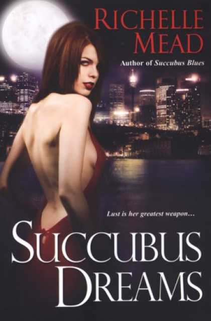 Bestselling Sci-Fi/ Fantasy (2008) - Succubus Dreams (Georgina Kincaid, Book 3) by Richelle Mead