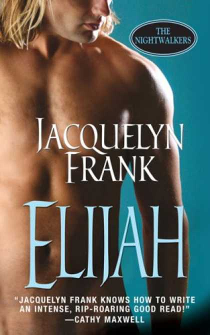 Bestselling Sci-Fi/ Fantasy (2008) - Elijah (The Nightwalkers, Book 3) by Jacquelyn Frank