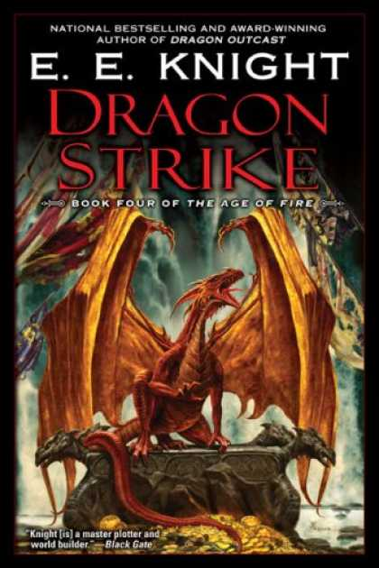 Bestselling Sci-Fi/ Fantasy (2008) - Dragon Strike: Book Four of the Age of FIre by E.E. Knight