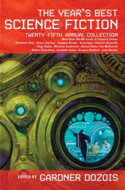 Bestselling Sci-Fi/ Fantasy (2008) - The Year's Best Science Fiction: Twenty-Fifth Annual Collection (Year's Best Sci
