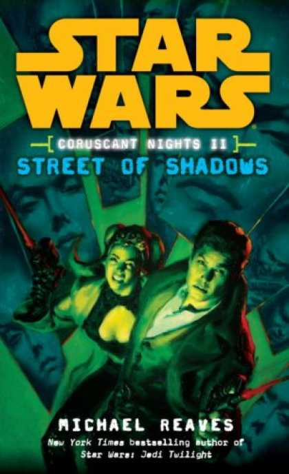 Bestselling Sci-Fi/ Fantasy (2008) - Street of Shadows (Star Wars: Coruscant Nights II) by Michael Reaves