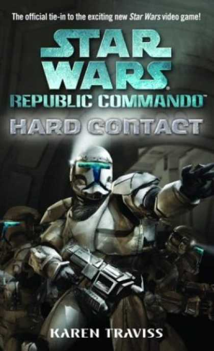 Bestselling Sci-Fi/ Fantasy (2008) - Hard Contact (Star Wars: Republic Commando, Book 1) by Karen Traviss