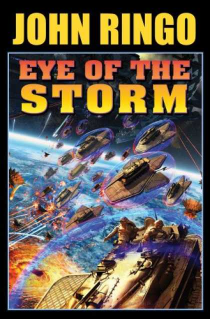 Bestselling Sci-Fi/ Fantasy (2008) - Eye of the Storm by John Ringo