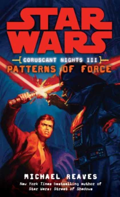 Bestselling Sci-Fi/ Fantasy (2008) - Patterns of Force (Star Wars: Coruscant Nights III) by Michael Reaves
