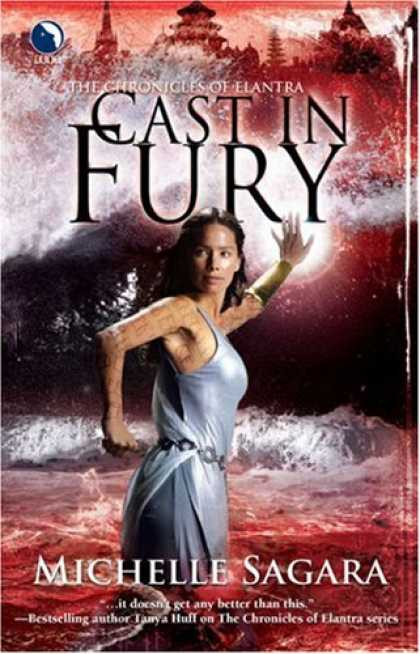 Bestselling Sci-Fi/ Fantasy (2008) - Cast in Fury (Chronicles of Elantra, Book 4) by Michelle Sagara