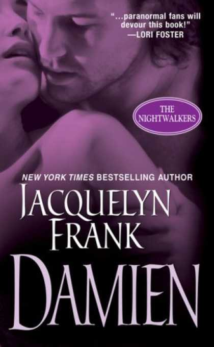 Bestselling Sci-Fi/ Fantasy (2008) - Damien (The Nightwalkers, Book 4) by Jacquelyn Frank