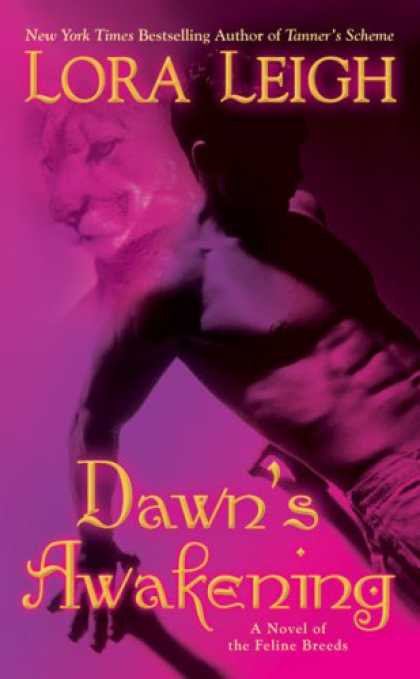 Bestselling Sci-Fi/ Fantasy (2008) - Dawn's Awakening (The Breeds, Book 4) by Lora Leigh