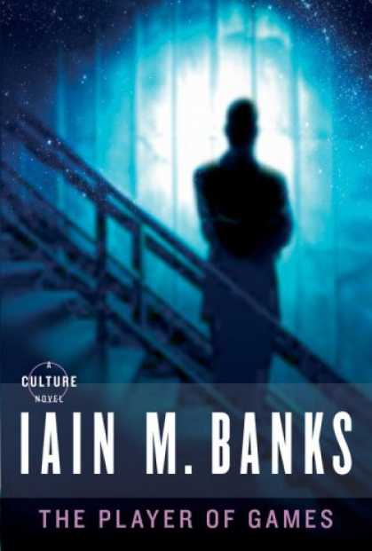 Bestselling Sci-Fi/ Fantasy (2008) - The Player of Games by Iain M. Banks