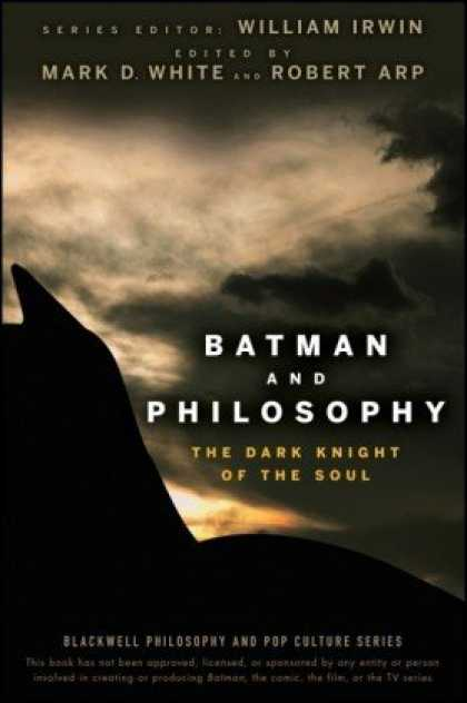 Bestselling Sci-Fi/ Fantasy (2008) - Batman and Philosophy: The Dark Knight of the Soul (The Blackwell Philosophy and