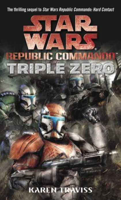 Bestselling Sci-Fi/ Fantasy (2008) - Triple Zero (Star Wars: Republic Commando, Book 2) by Karen Traviss