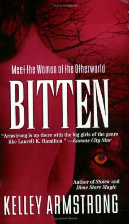Bestselling Sci-Fi/ Fantasy (2008) - Bitten (Women of the Otherworld, Book 1) by Kelley Armstrong