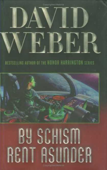 Bestselling Sci-Fi/ Fantasy (2008) - By Schism Rent Asunder by David Weber