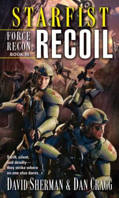 Bestselling Sci-Fi/ Fantasy (2008) - Starfist: Force Recon: Recoil by David Sherman