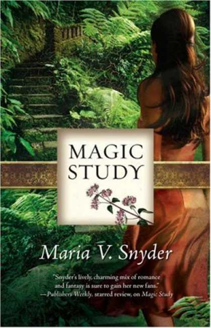 Bestselling Sci-Fi/ Fantasy (2008) - Magic Study (Study, Book 2) by Maria V. Snyder