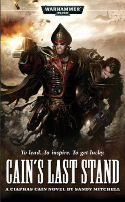 Bestselling Sci-Fi/ Fantasy (2008) - Cain's Last Stand (Ciaphas Cain) by Sandy Mitchell