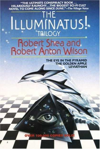 Bestselling Sci-Fi/ Fantasy (2008) - The Illuminatus! Trilogy: The Eye in the Pyramid, The Golden Apple, Leviathan by