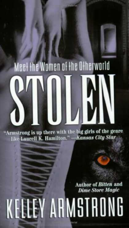 Bestselling Sci-Fi/ Fantasy (2008) - Stolen (Women of the Otherworld, Book 2) by Kelley Armstrong