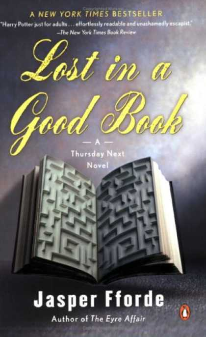 Bestselling Sci-Fi/ Fantasy (2008) - Lost in a Good Book (A Thursday Next Novel) by Jasper Fforde