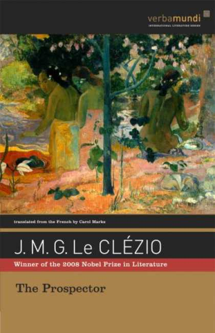 Bestselling Sci-Fi/ Fantasy (2008) - The Prospector (The Verba Mundi Books) by J. M. G. Le Clezio